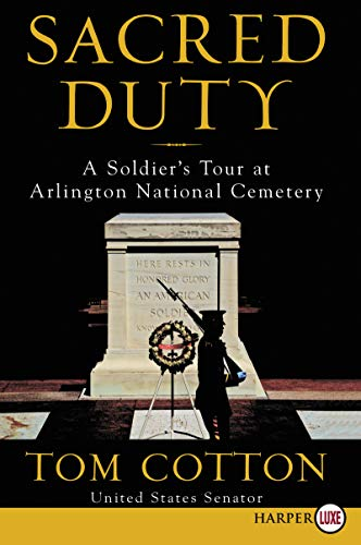 Sacred Duty: A Soldier's Tour at Arlington National Cemetery