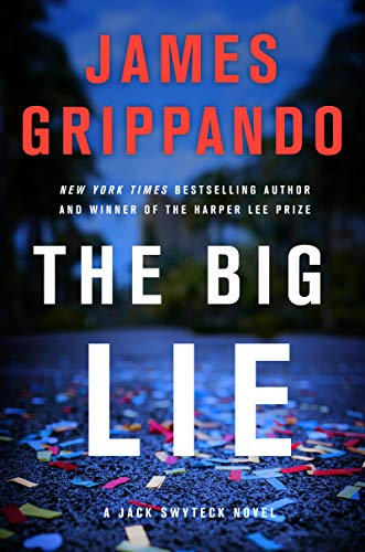 The Big Lie (Jack Swyteck, Bk. 16)