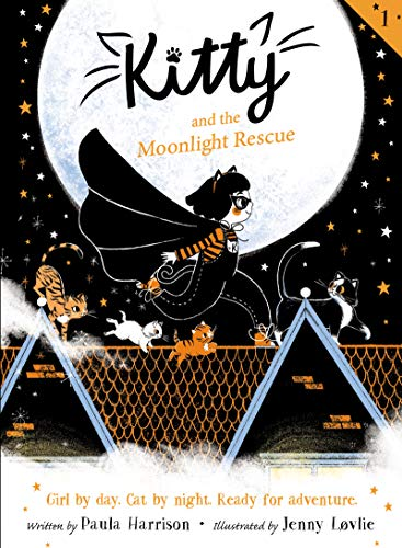 Kitty and the Moonlight Rescue (Kitty, Bk. 1)