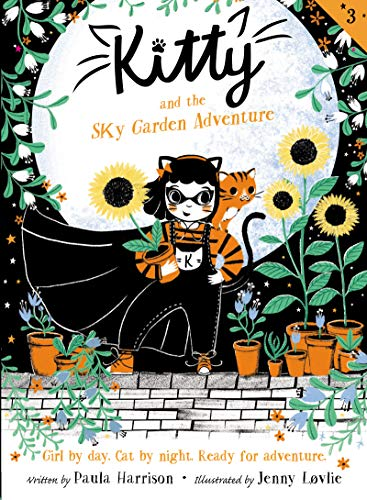 Kitty and the Sky Garden Adventure (Kitty, Bk. 3)