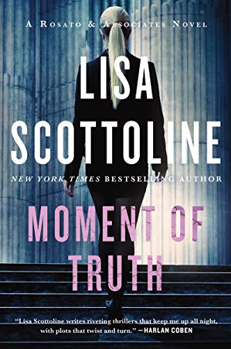 Moment of Truth (Rosato & Associates, Bk. 5)