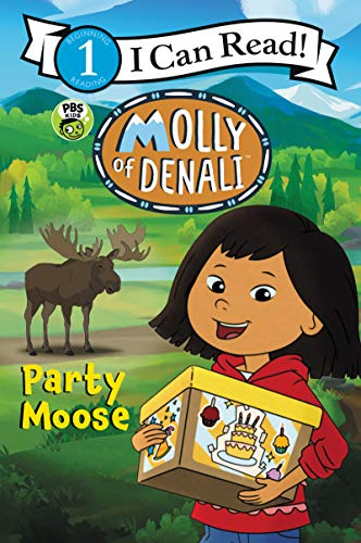 Party Moose (Molly of Denali, I Can Read! Level 1)