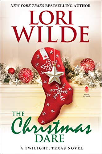 The Christmas Dare (A Twilight, Texas Novel)
