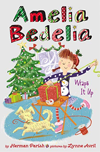 Amelia Bedelia Wraps It Up (Amelia Bedelia Special Edition Holiday, Bk. 1)