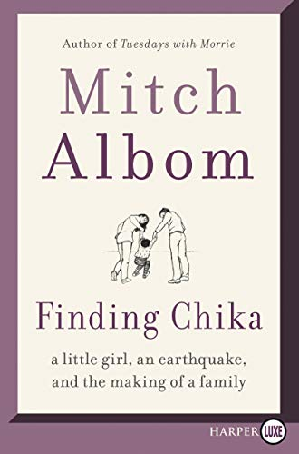 Finding Chika: A Little Girl, an Earthquake, and the Making of a Family (Large Print)