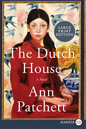 The Dutch House (Large Print)