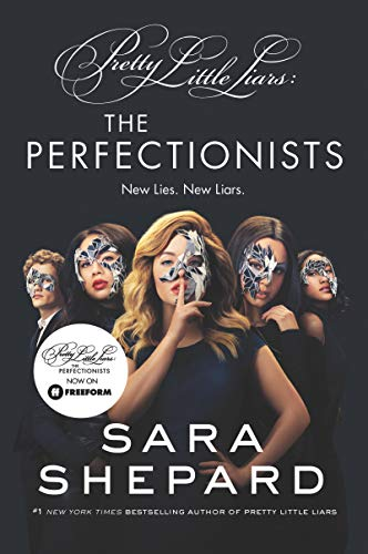 The Perfectionists (Pretty Little Liars, Bk. 1)