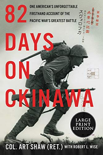 82 Days on Okinawa (Large Print)