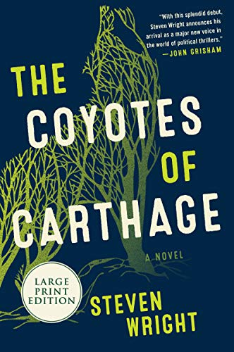 The Coyotes of Carthage (Large Print)