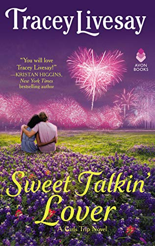 Sweet Talkin' Lover (A Girls Trip Novel)
