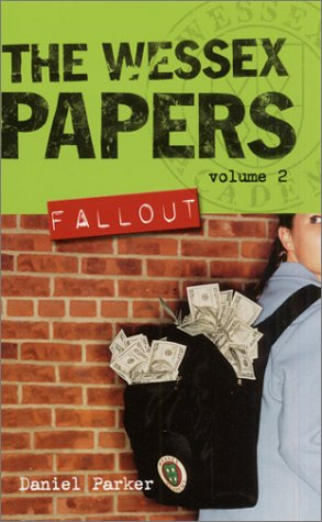 Fallout, (The Wessex Papers Vol. 2)