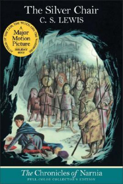 The Silver Chair (The Chronicles of Narnia, Bk. 6)