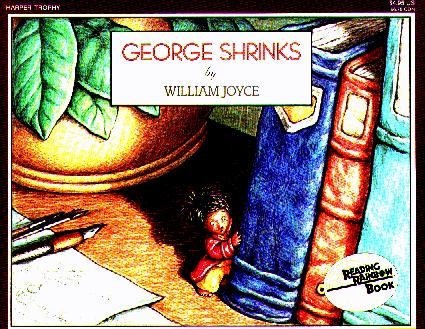George Shrinks (Reading Rainbow)