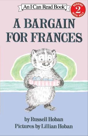 A Bargain For Frances (I Can Read Book, Level 2 Grades 1-3)