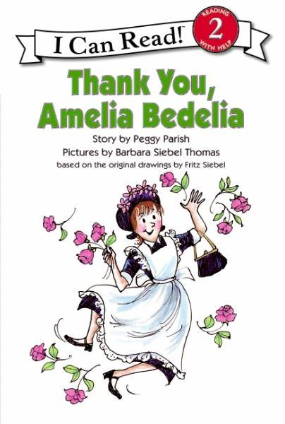 Thank You, Amelia Bedelia (I Can Read, Level 2)