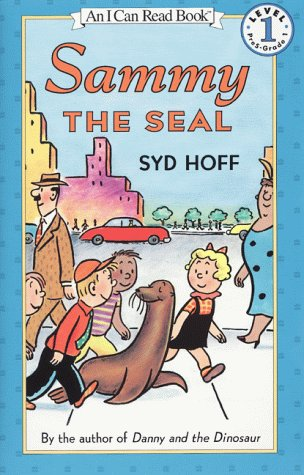 Sammy The Seal (An I Can Read Book, Level 1, Pres-Grade 1)