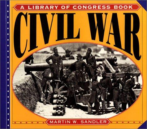 Civil War (A Library Of Congress Book)