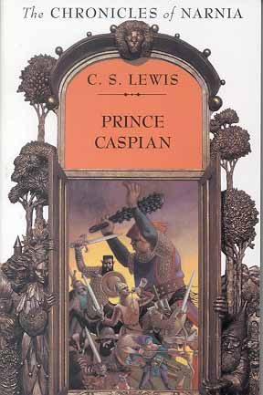 Prince Caspian (Chronicles of Narnia, Bk. 4)