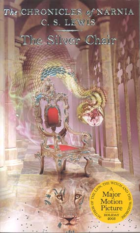 The Silver Chair (Chronicles of Narnia, Bk. 6)