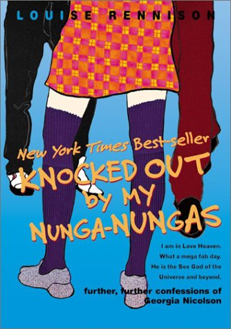 Knocked Out By My Nunga-Nungas (Confessions of Georgia Nicolson, Bk. 3)