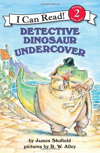 Detective Dinosaur Undercover (I Can Read Book, Level 2)