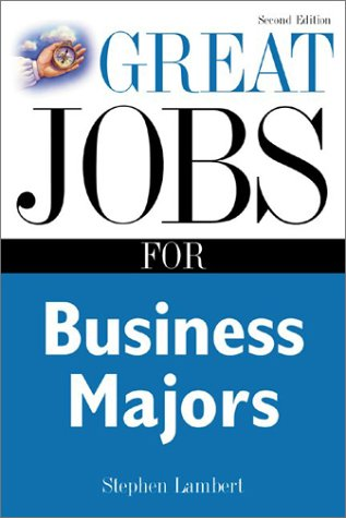 Great Jobs for Business Majors (Second Edition)