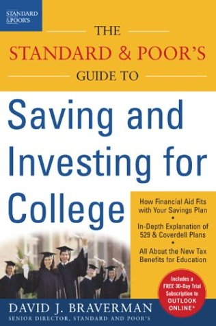 The Standard & Poor's Guide to Saving and Investing for College