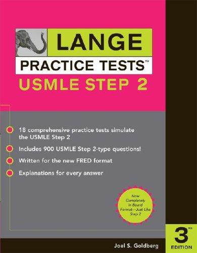 USMLE Step 2 (Lange Practice Tests, 3rd Edition)