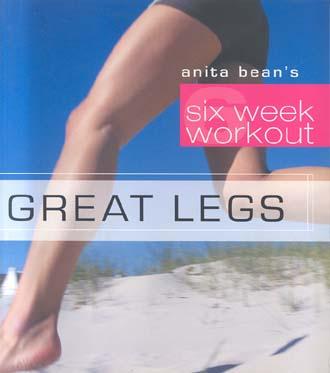 Great Legs (Six Week Workout)