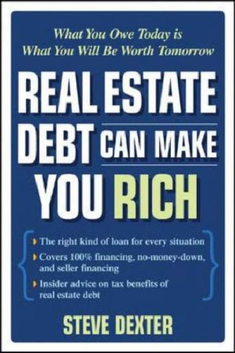 Real Estate Debt Can Make You Rich