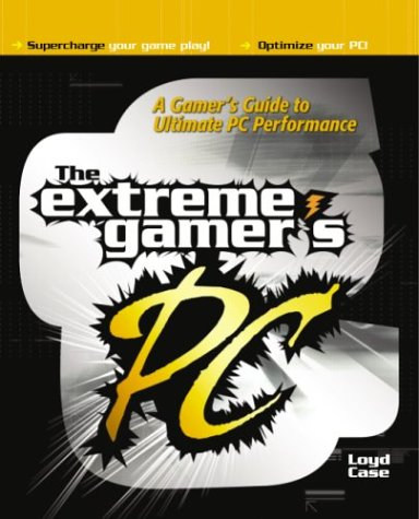The Extreme Gamer's PC