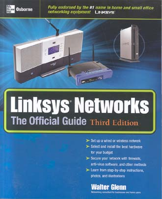 Linksys Networks: The Official Guide (Third Edition)