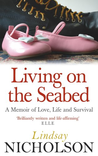 Living on the Seabed: A Memoir of Love, Life and Survival