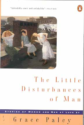 The Little Disturbances of Man