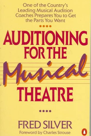 Auditioning for the Musical Theatre
