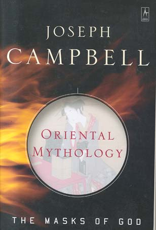 Oriental Mythology  (Masks of God, Volume II)