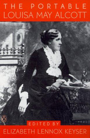 The Portable Louisa May Alcott (Viking Portable Library)