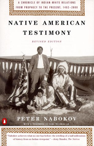 Native American Testimony (Revised Edition)