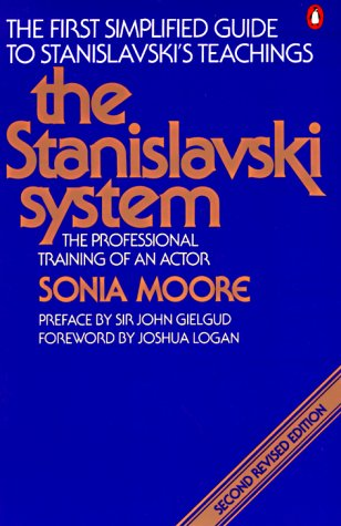 The Stanislavski System (Second Revised Edition)