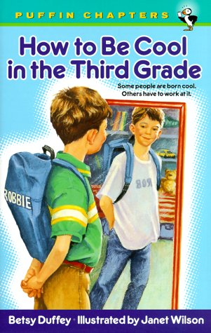 How To Be Cool In The Third Grade (Puffin Chapter Book)
