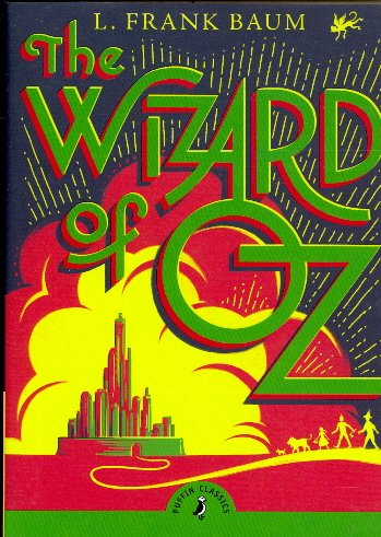 The Wizard of Oz (Penguin Classics)