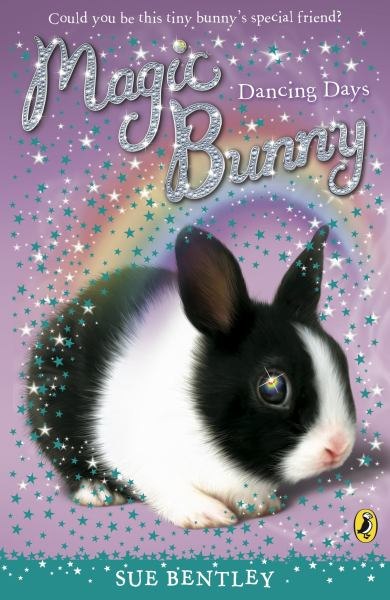 Dancing Days (Magic Bunny, Bk. 3)