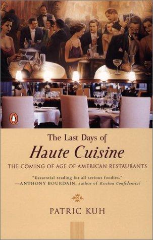 The Last Days of Haute Cuisine