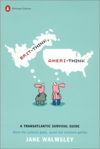 Brit-Think, Ameri-Think (Revised Edition)