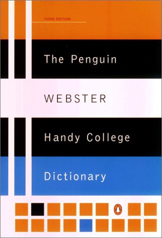 The Penguin Webster's Handy College Dictionary (Third Edition)