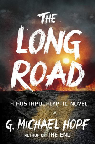 The Long Road (The New World Series, Bk. 2)