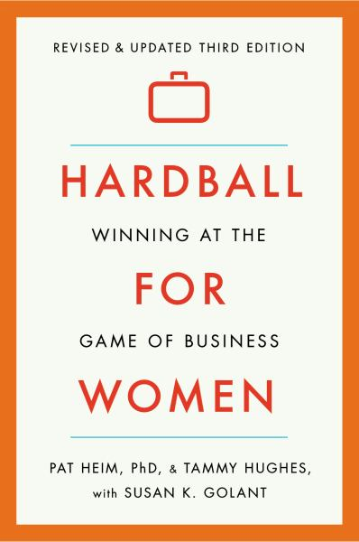 Hardball for Women (Revised & Updated 3rd Edition)