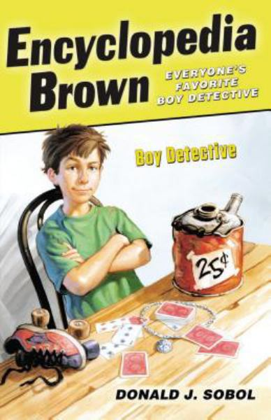 Encyclopedia Brown Boy Detective (Encyclopedia Brown, Bk. 1)