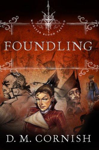 Foundling (Monster Blood Tattoo, Bk. 1)