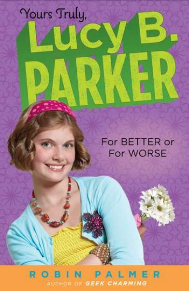 For Better or for Worse (Lucy B. Parker, Bk. 5)